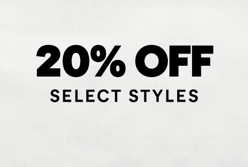 20% off, select styles.