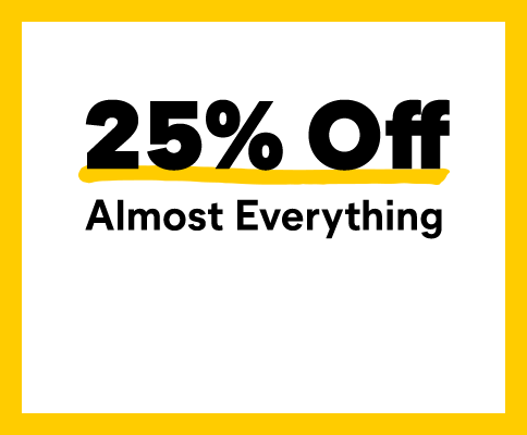 25% Off Almost Everything.