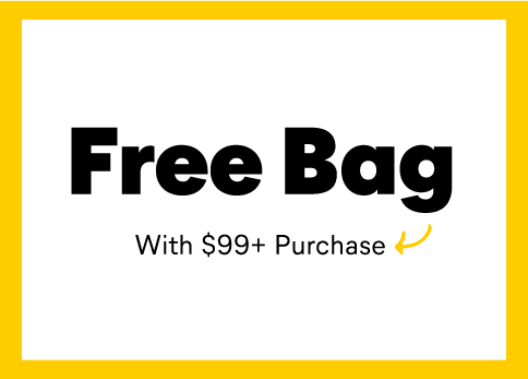Free Bag With 99+ Purchase