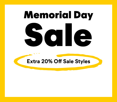 Memorial Day sale. Extra 20% Off sale styles.