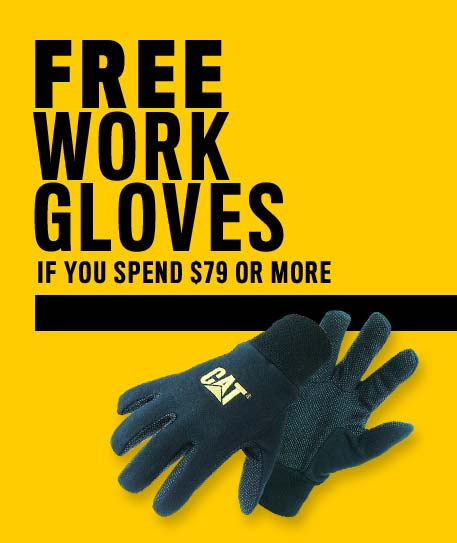 Free Work Gloves If You Spend $79 or More