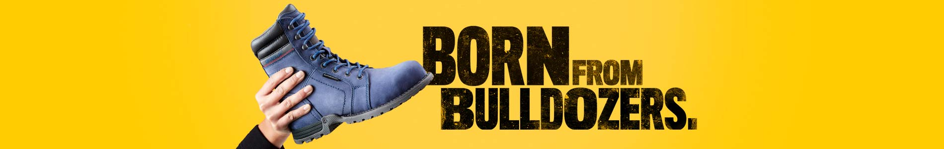 Born From Bulldozers.