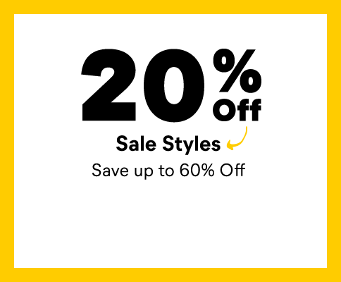 20% Off sale styles. Save up to 60% Off.